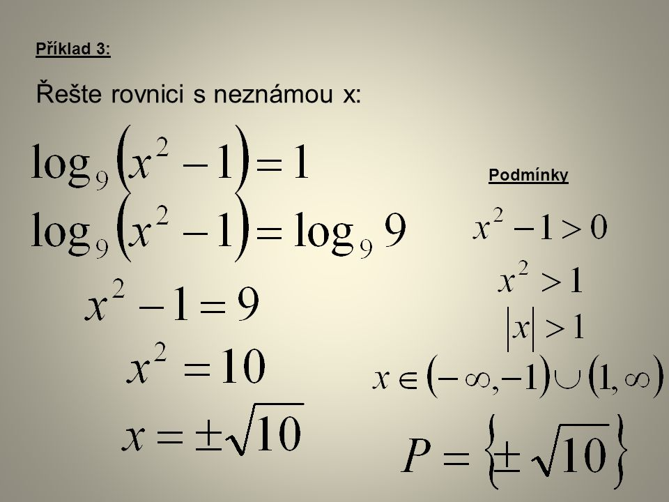 Příklad 3: Řešte rovnici s neznámou x: Podmínky