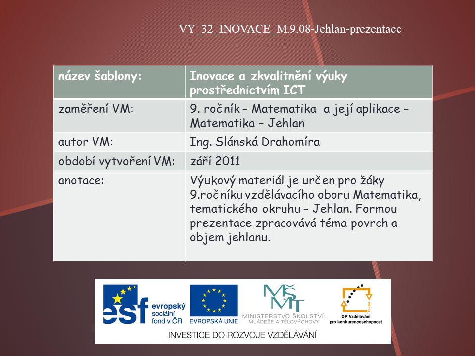 název šablony:Inovace a zkvalitnění výuky prostřednictvím ICT zaměření VM:9.