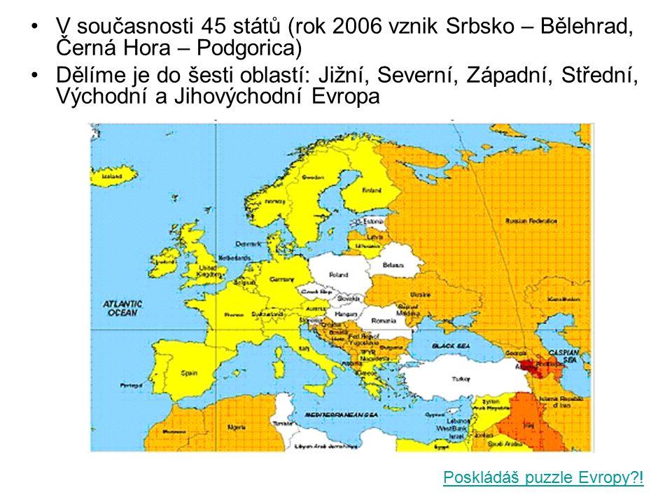 V současnosti 45 států (rok 2006 vznik Srbsko – Bělehrad, Černá Hora – Podgorica) Dělíme je do šesti oblastí: Jižní, Severní, Západní, Střední, Východ