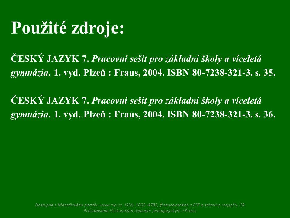 ČESKÝ JAZYK 7.Pracovní sešit pro základní školy a víceletá gymnázia.
