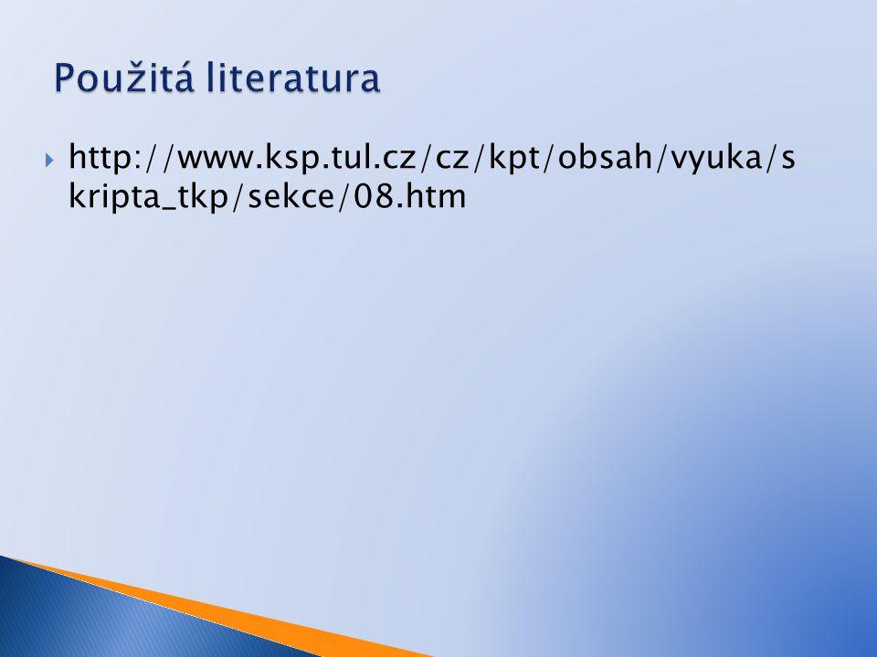  http://www.ksp.tul.cz/cz/kpt/obsah/vyuka/s kripta_tkp/sekce/08.htm