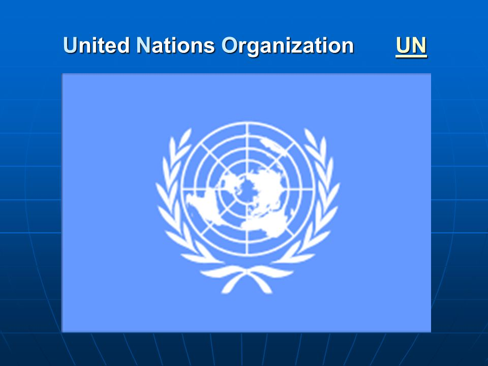 United Nations Organization UN UN