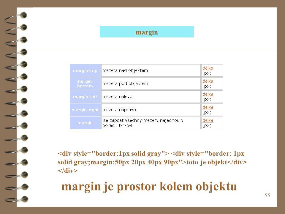 55 toto je objekt margin margin je prostor kolem objektu