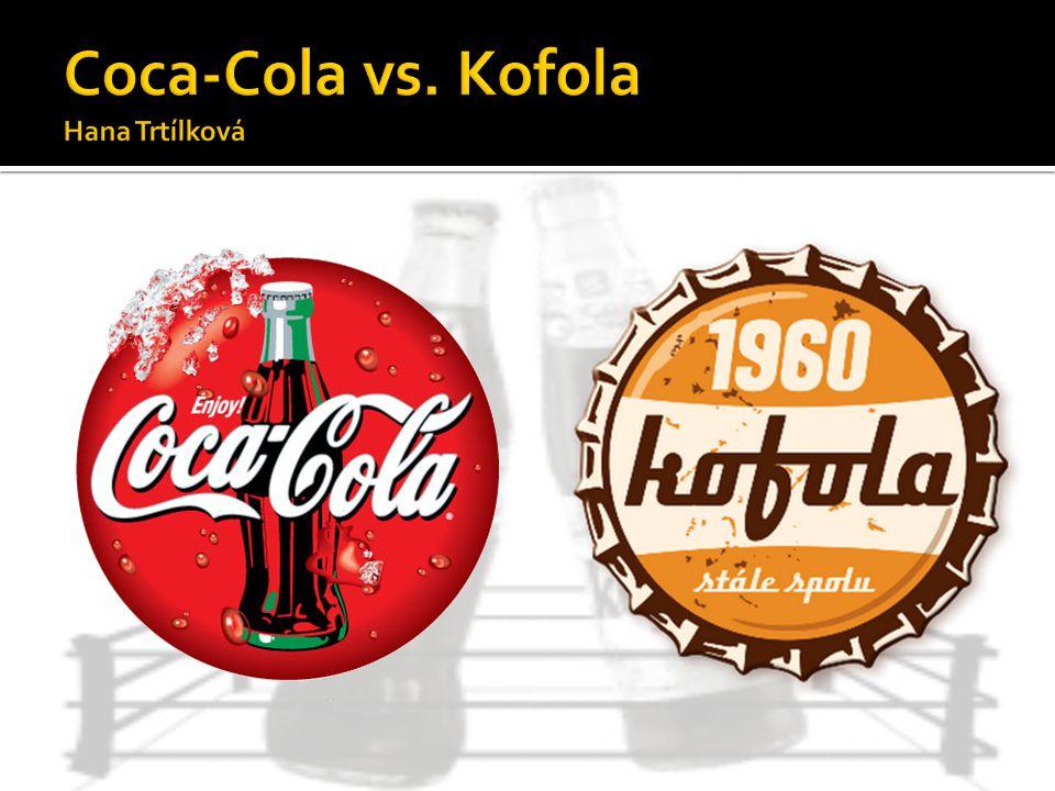 KOFOLA  1957 – úkol: vyvinout nealko nápoj, schopný nahradit západní imperialistické nápoje kolového typu  doc.RNDr.PhMr.Zdeněk Blažek, CSc => sirup KOFO - směs bylinných a ovocných extraktů s obsahem kofeinu  1989 – prudký pokles prodejů  1998 – návrat  2006 – neprodávanější kolový nápoj v ČR i SR (2l lahve) COCA-COLA  1886 – USA, Atlanta - Dr.