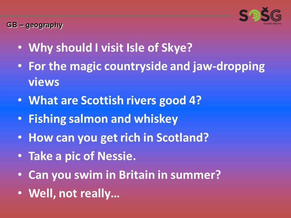 Why should I visit Isle of Skye.
