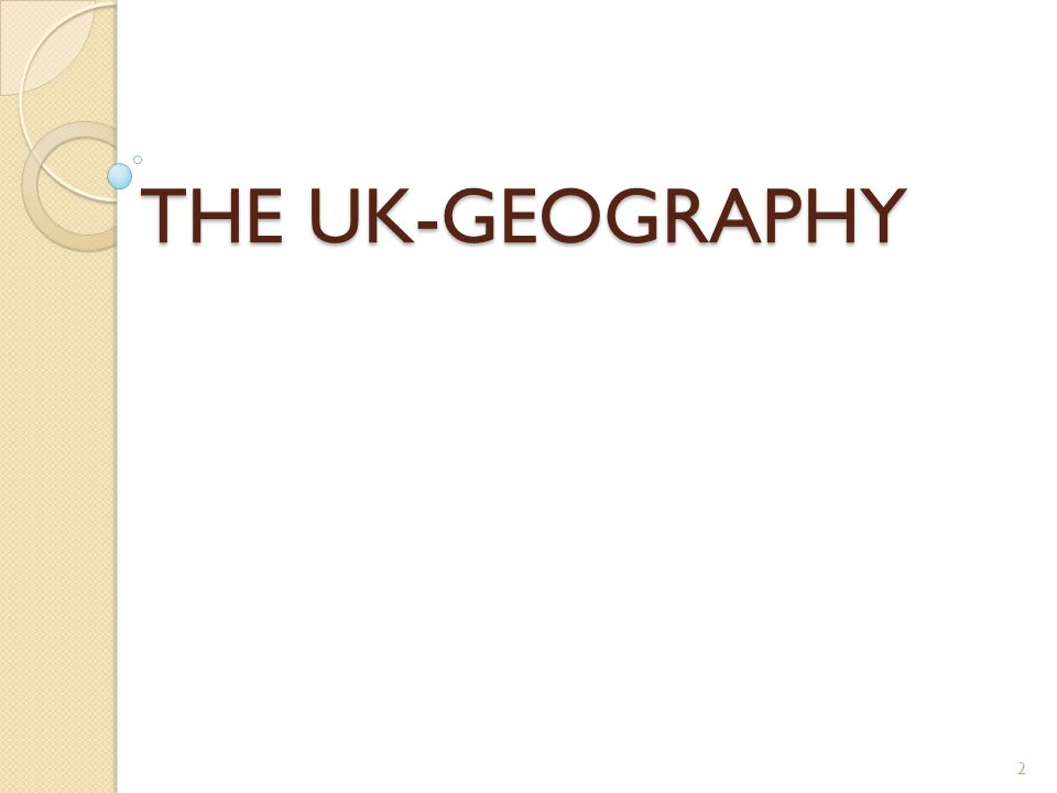 THE UK-GEOGRAPHY 2