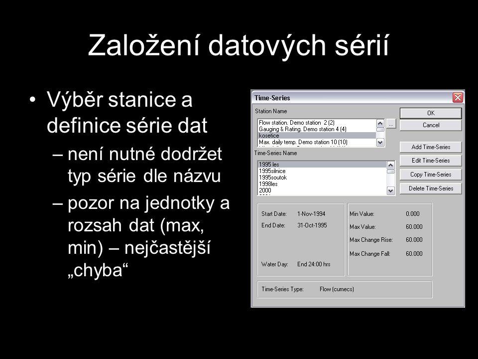 """Založení datových sérií Výběr stanice a definice série dat –není nutné dodržet typ série dle názvu –pozor na jednotky a rozsah dat (max, min) – nejčastější """"chyba"""