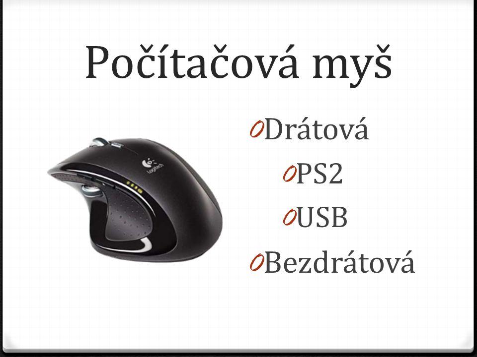 Počítačová myš 0 Drátová 0 PS2 0 USB 0 Bezdrátová