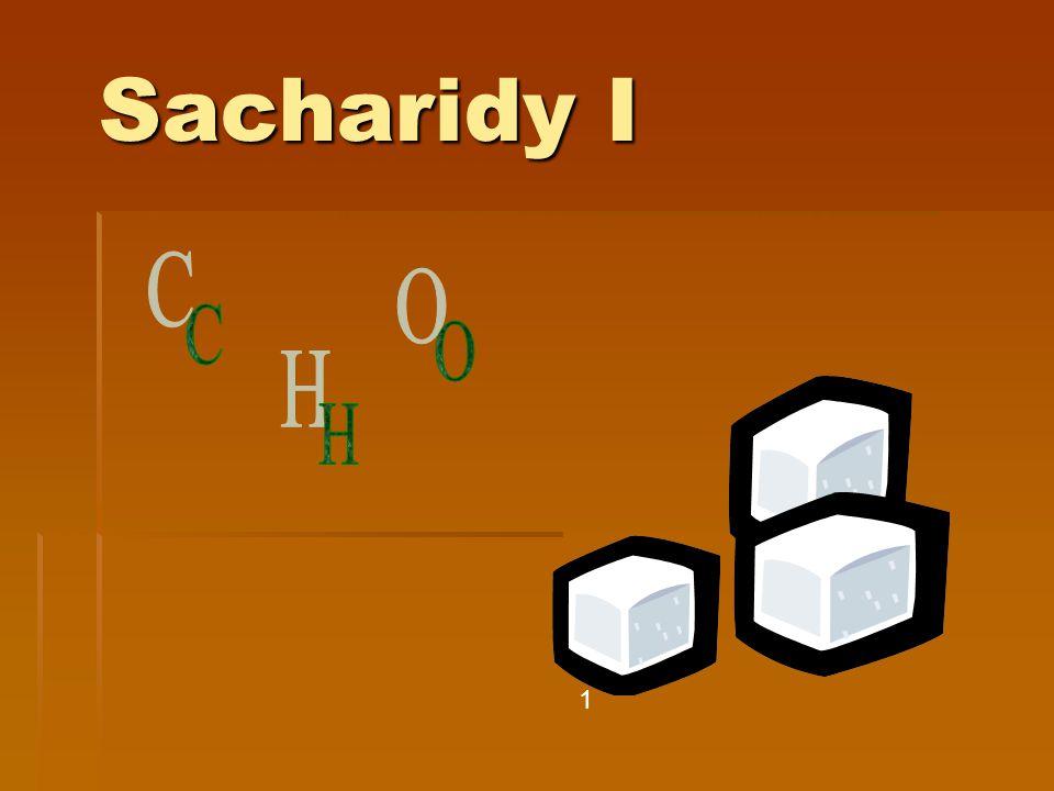 Sacharidy I 1