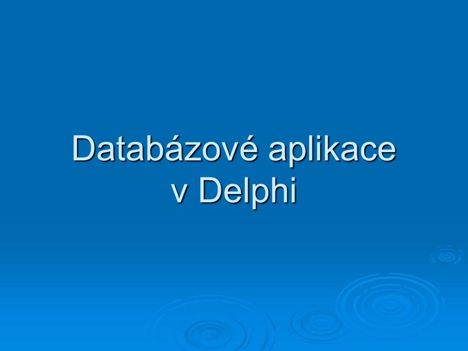 Databázové aplikace v Delphi