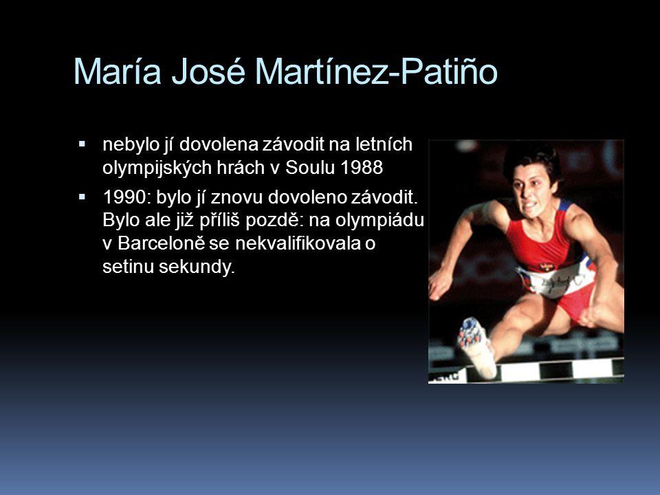 María José Martínez-Patiño  nebylo jí dovolena závodit na letních olympijských hrách v Soulu 1988  1990: bylo jí znovu dovoleno závodit. Bylo ale ji