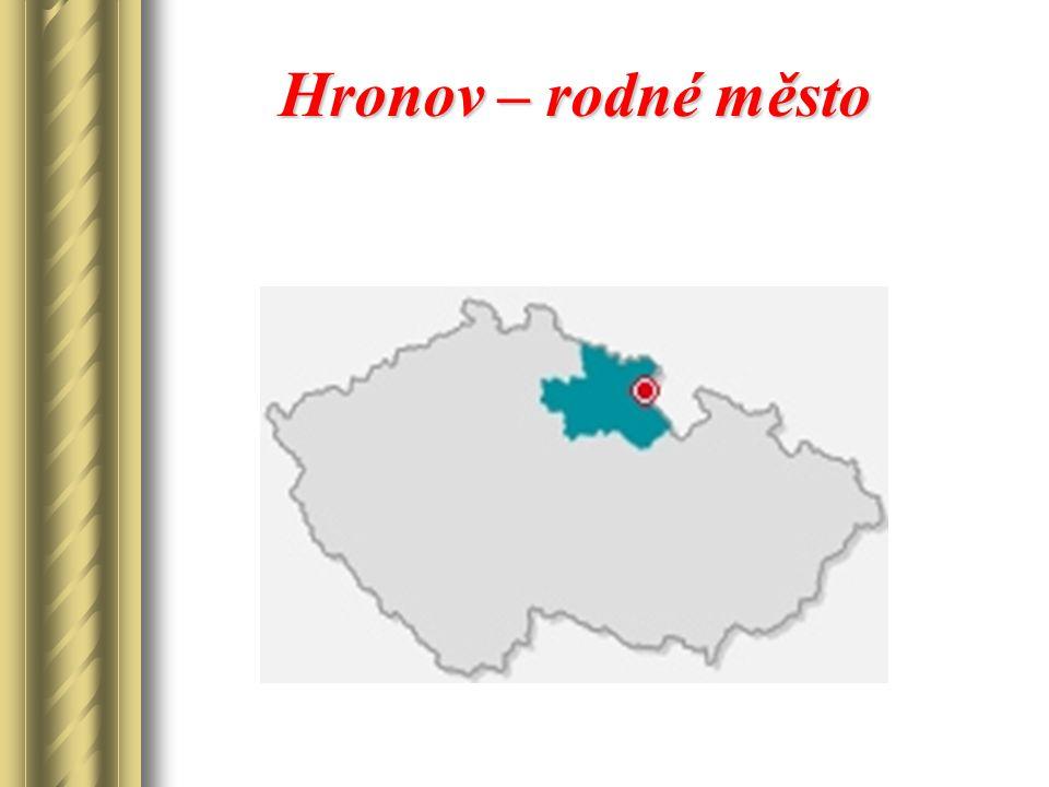 Hronov – rodné město Hronov – rodné město
