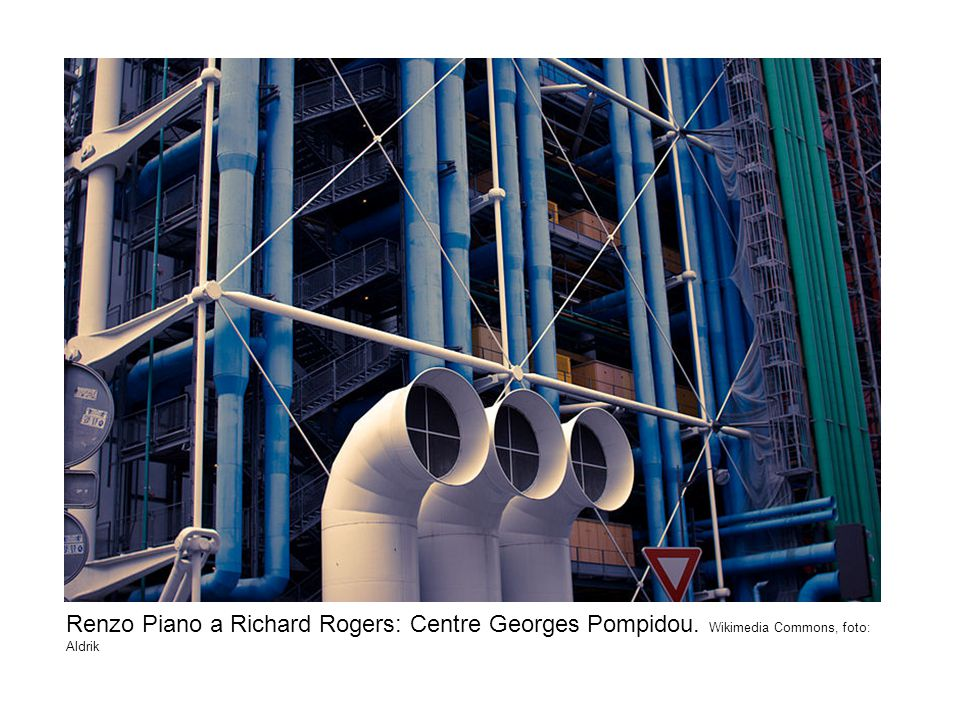 Renzo Piano a Richard Rogers: Centre Georges Pompidou. Wikimedia Commons, foto: Aldrik
