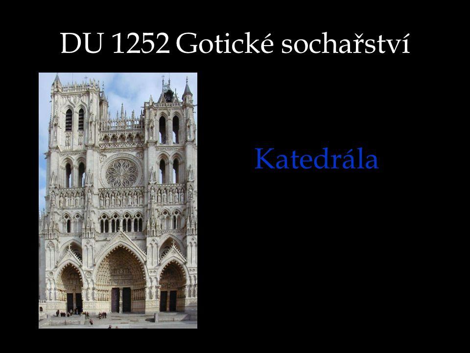 DU 1252 Gotické sochařství Katedrála