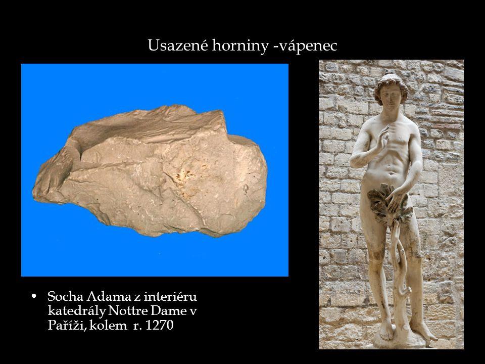 Usazené horniny -vápenec Socha Adama z interiéru katedrály Nottre Dame v Paříži, kolem r. 1270