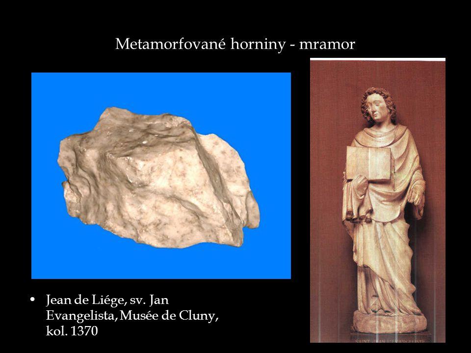 Metamorfované horniny - mramor Jean de Liége, sv. Jan Evangelista, Musée de Cluny, kol. 1370