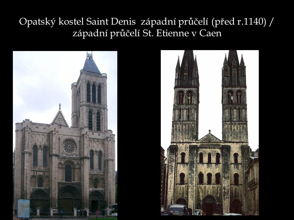 Opatský kostel Saint Denis západní průčelí (před r.1140) / západní průčelí St. Etienne v Caen