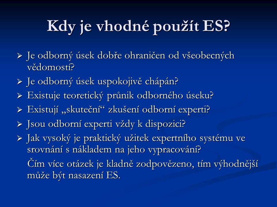 Kdy je vhodné použít ES.  Je odborný úsek dobře ohraničen od všeobecných vědomostí.