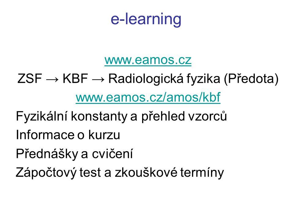 Studijní literatura Konečný J.: Radiační fyzika, ZSF JU, 2006 Hrazdira, I., Mornstein,V.: Lékařská biofyzika a přístrojová technika.