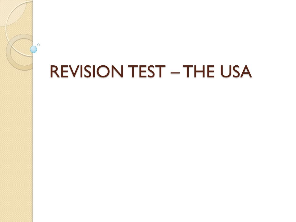 REVISION TEST – THE USA