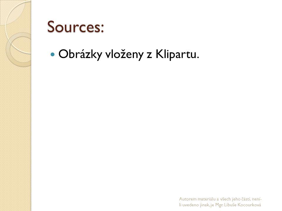 Sources: Obrázky vloženy z Klipartu.