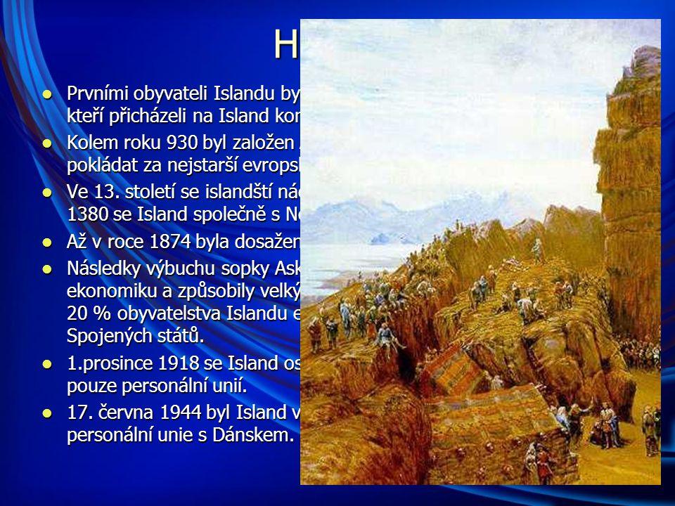 Historie Prvními obyvateli Islandu byli pravděpodobně Norové a Keltové, kteří přicházeli na Island koncem 9.