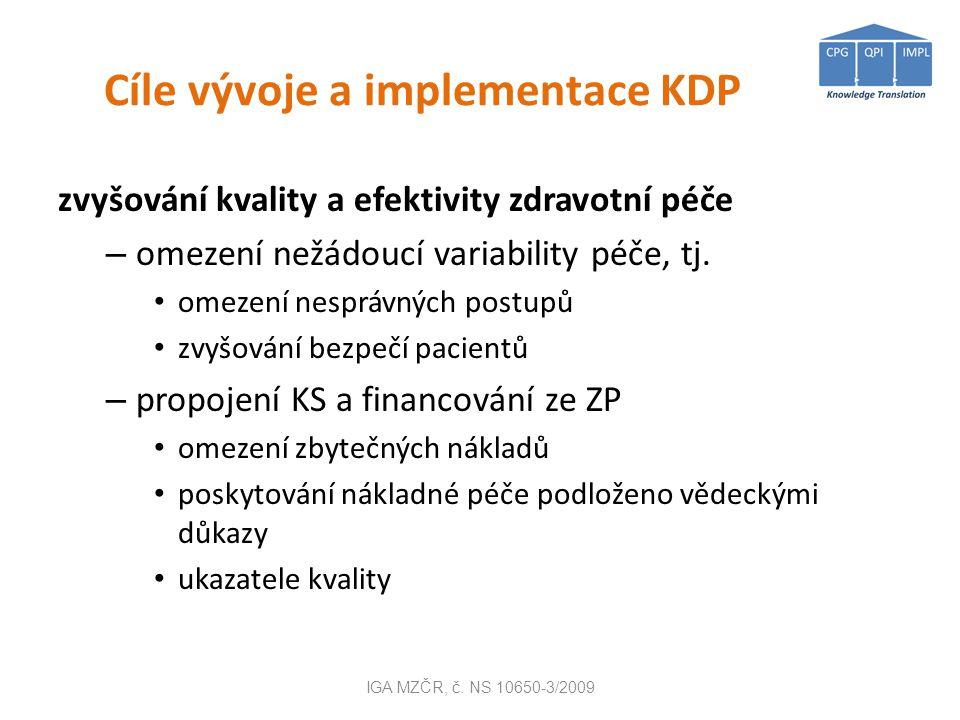 Zkušenost I. Jednotná metodologie a osnova pro různé obory IGA MZČR, č. NS 10650-3/2009