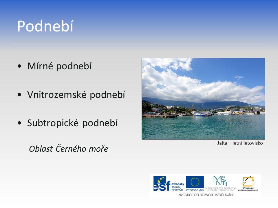 Podnebí Mírné podnebí Vnitrozemské podnebí Subtropické podnebí Oblast Černého moře Jalta – letní letovisko