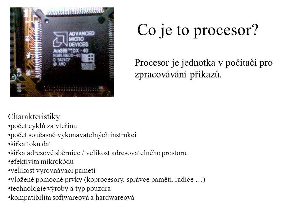 Co je to procesor.Procesor je jednotka v počítači pro zpracovávání příkazů.