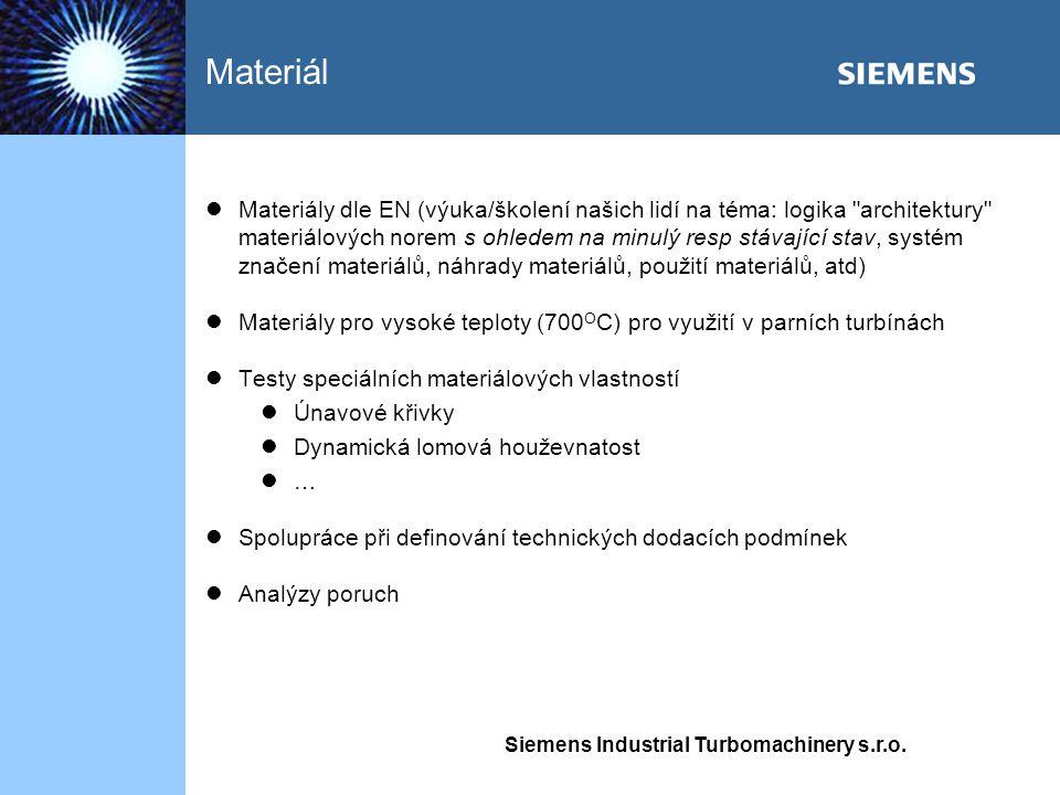 Siemens Industrial Turbomachinery s.r.o. Materiály dle EN (výuka/školení našich lidí na téma: logika
