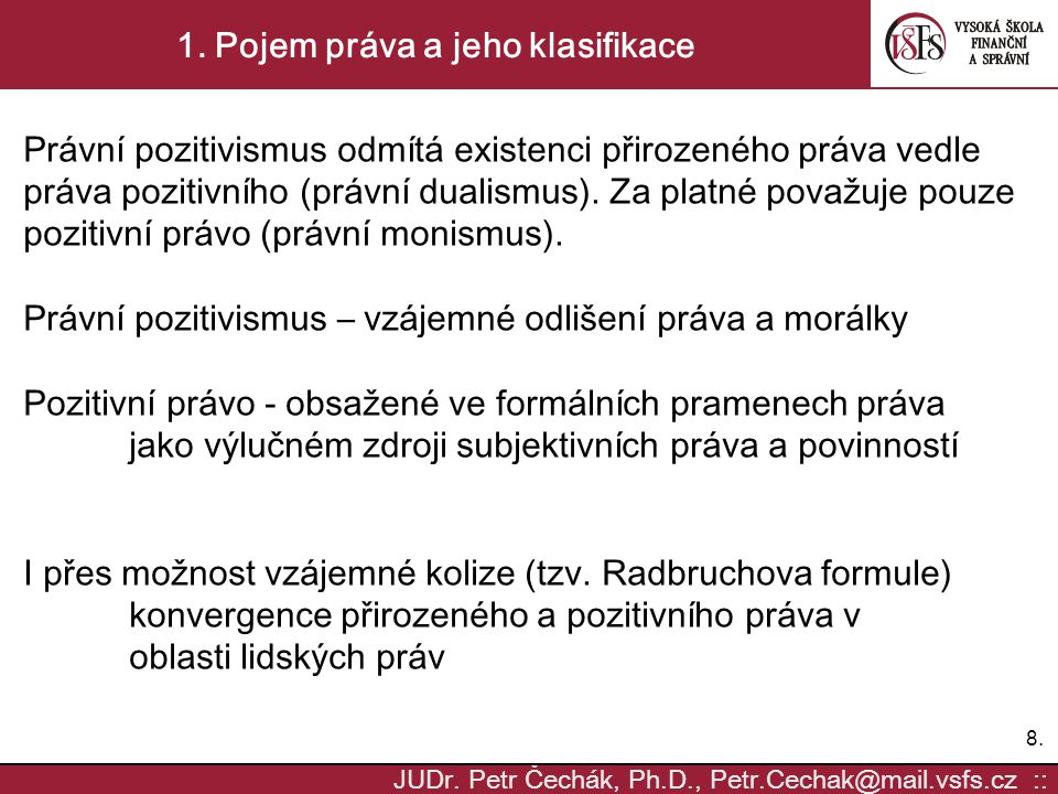 9.9.JUDr. Petr Čechák, Ph.D., Petr.Cechak@mail.vsfs.cz :: 1.