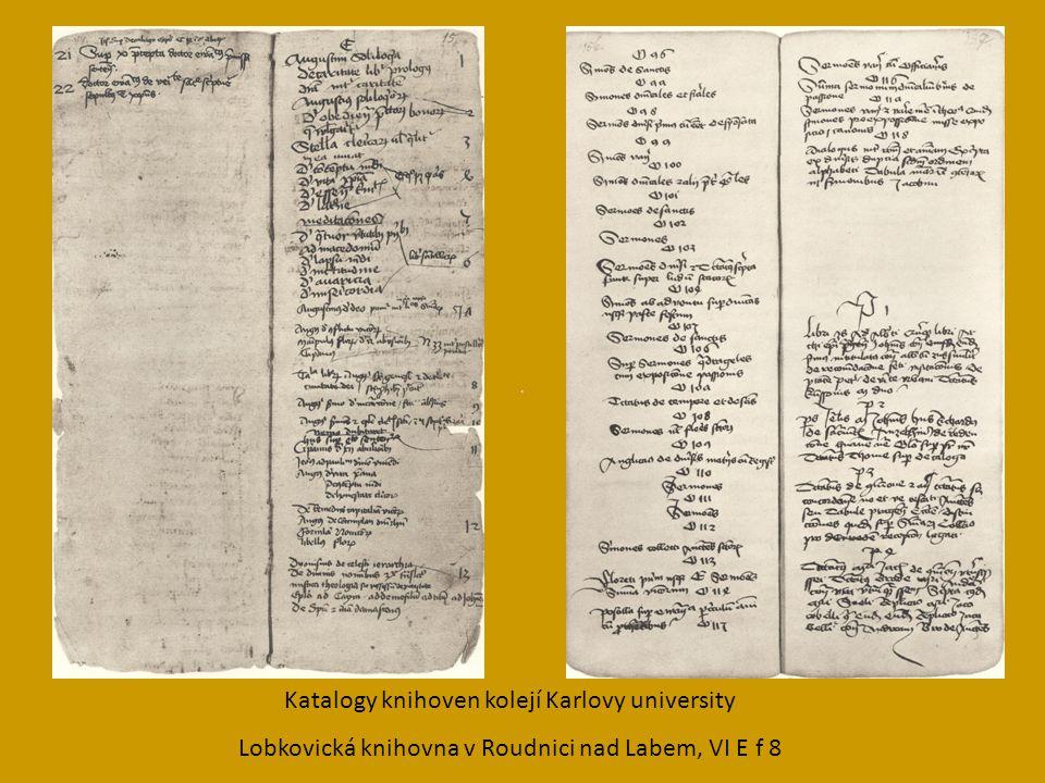 Katalogy knihoven kolejí Karlovy university Lobkovická knihovna v Roudnici nad Labem, VI E f 8