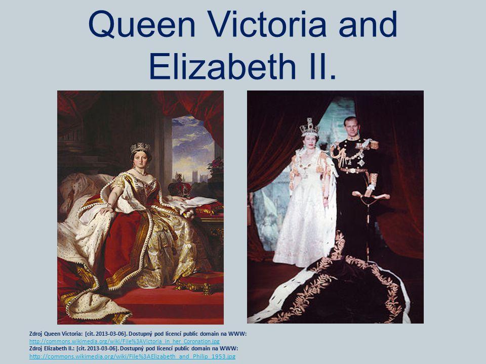 Queen Victoria and Elizabeth II. Zdroj Queen Victoria: [cit. 2013-03-06]. Dostupný pod licencí public domain na WWW: http://commons.wikimedia.org/wiki
