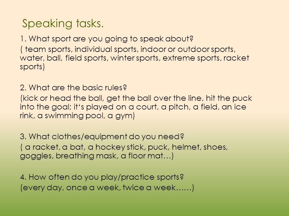 Speaking tasks. 1. What sport are you going to speak about.