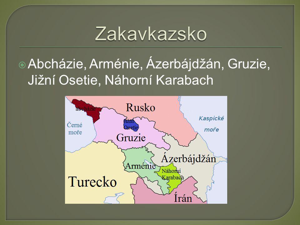  Abcházie, Arménie, Ázerbájdžán, Gruzie, Jižní Osetie, Náhorní Karabach