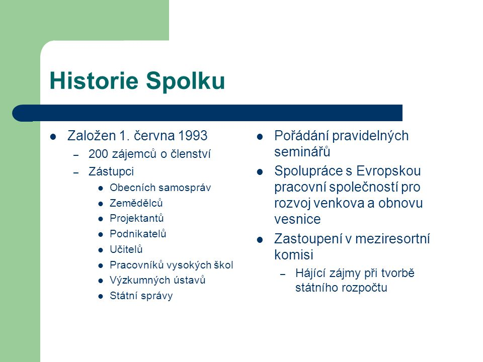 Historie Spolku Založen 1.