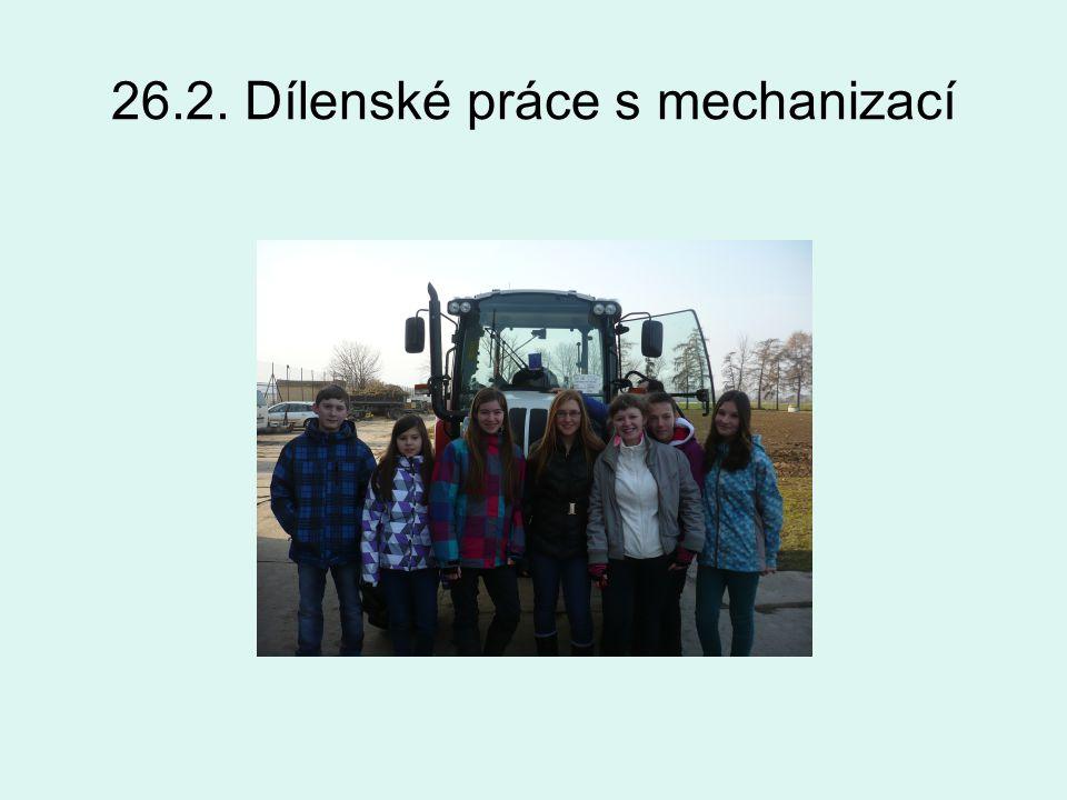 26.2. Dílenské práce s mechanizací