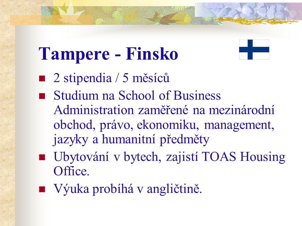 Tampere - Finsko 2 stipendia / 5 měsíců Studium na School of Business Administration zaměřené na mezinárodní obchod, právo, ekonomiku, management, jazyky a humanitní předměty Ubytování v bytech, zajistí TOAS Housing Office.