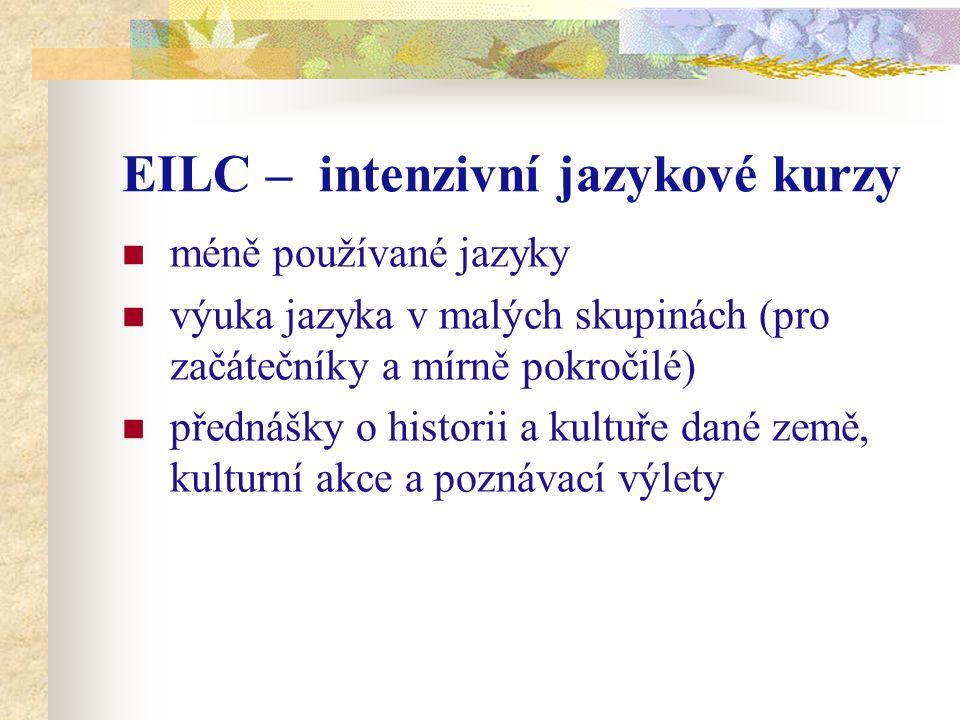 EILC – intenzivní jazykové kurzy méně používané jazyky výuka jazyka v malých skupinách (pro začátečníky a mírně pokročilé) přednášky o historii a kultuře dané země, kulturní akce a poznávací výlety