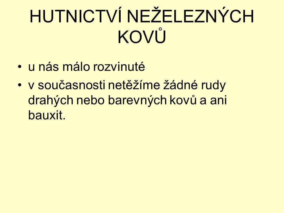 Střediska hutnictví neželezných kovů Děčín Břidličná Modřice Mníšek pod Brdy
