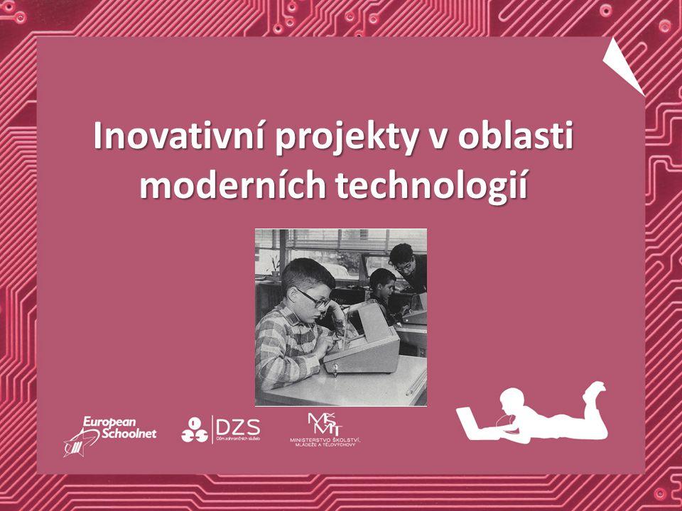 Inovativní projekty v oblasti moderních technologií