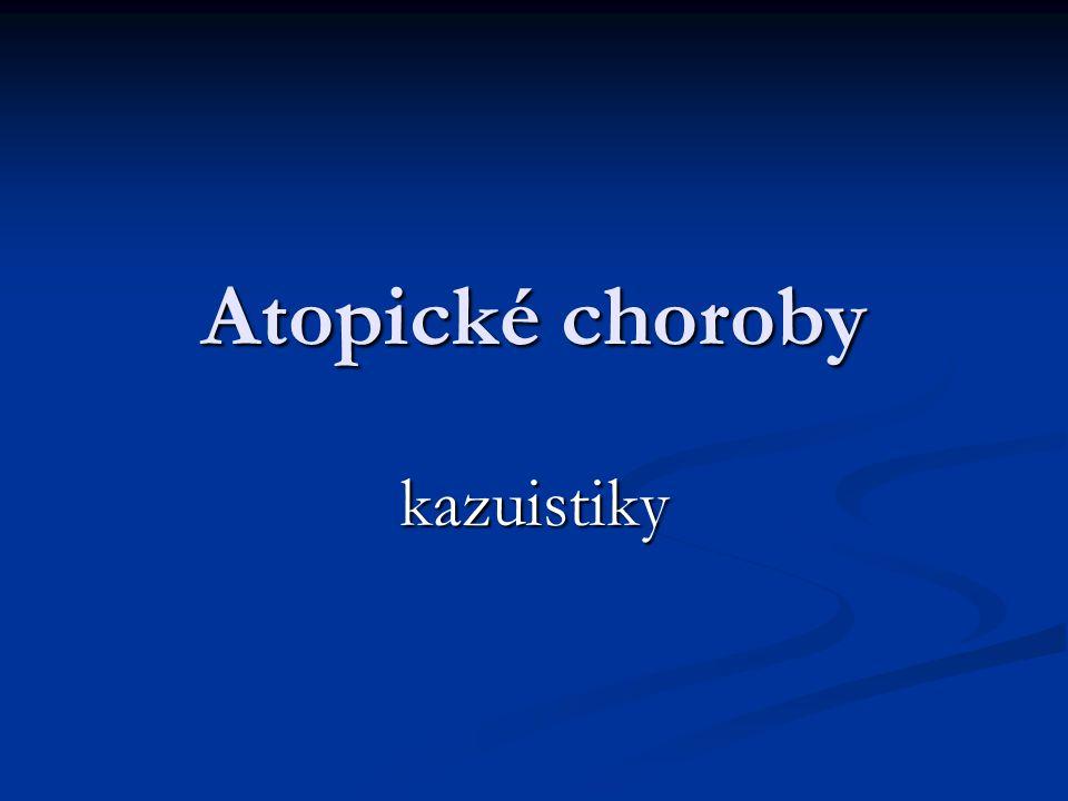 Atopické choroby kazuistiky