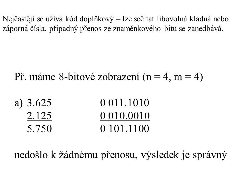 Nejčastěji se užívá kód doplňkový – lze sečítat libovolná kladná nebo záporná čísla, případný přenos ze znaménkového bitu se zanedbává. Př. máme 8-bit