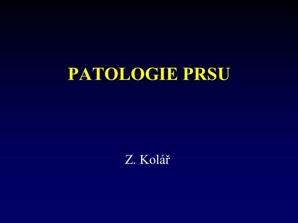 PATOLOGIE PRSU Z. Kolář