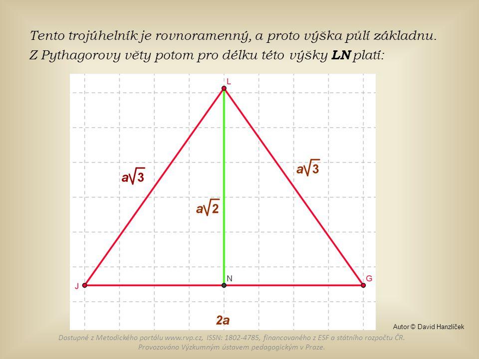 Tento trojúhelník je rovnoramenný, a proto výška půlí základnu. Z Pythagorovy věty potom pro délku této výšky LN platí: Dostupné z Metodického portálu