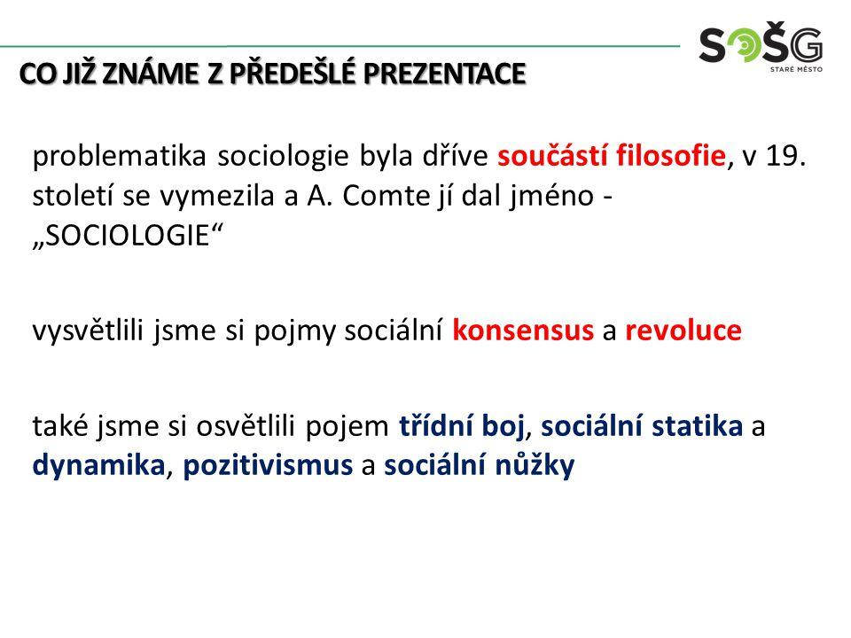"""ČESKÁ SOCIOLOGIE (ČESKOSLOVENSKÁ SOCIOLOGIE) česká sociologie se u nás jako věda rozvíjí na sklonku Rakouska- Uherska, dále v ČSR (první republika) v období nadvlády komunistického režimu (1948 – 1990) je sociologie zavrhnuta a označena za """"buržoazní"""" a přežitou vědu, proto se u nás novodobá sociologie znovu objevuje až po roce 1989"""
