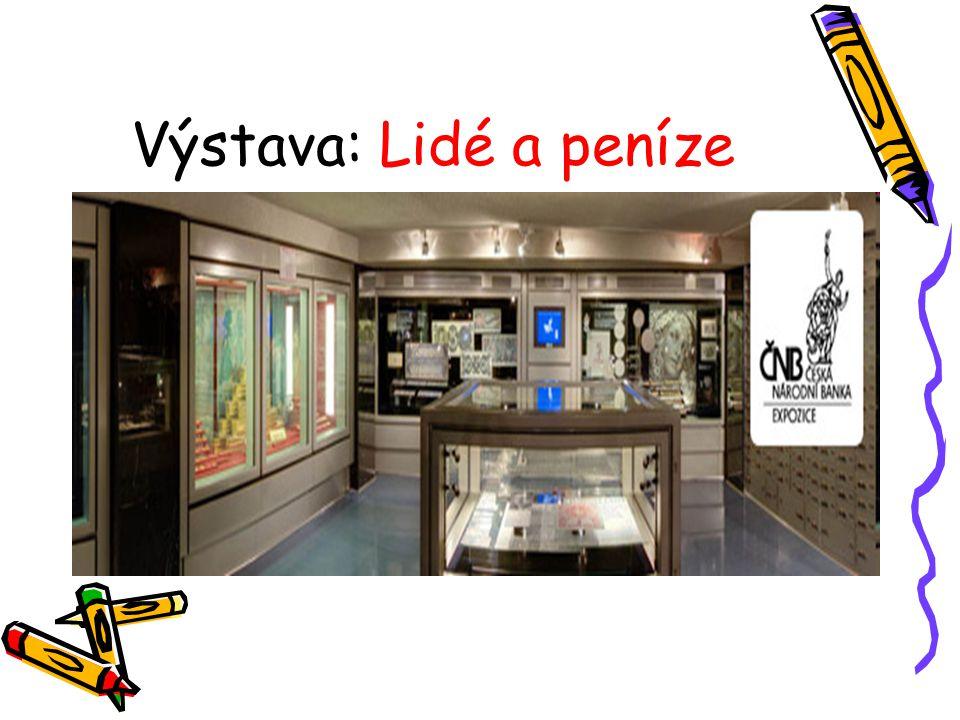 Výstava: Lidé a peníze