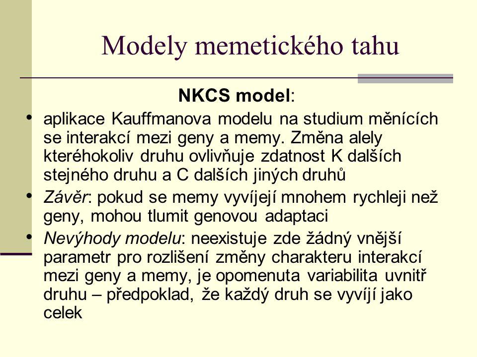 Modely memetického tahu NKCS model: aplikace Kauffmanova modelu na studium měnících se interakcí mezi geny a memy. Změna alely kteréhokoliv druhu ovli