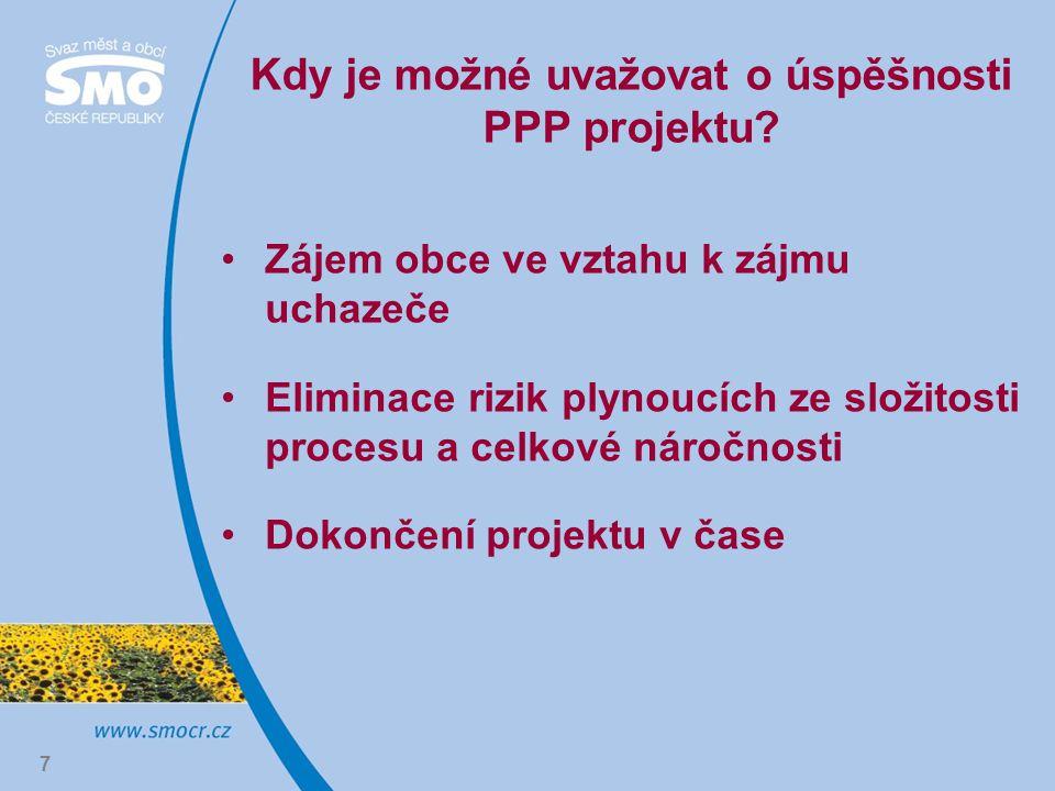 7 Kdy je možné uvažovat o úspěšnosti PPP projektu.