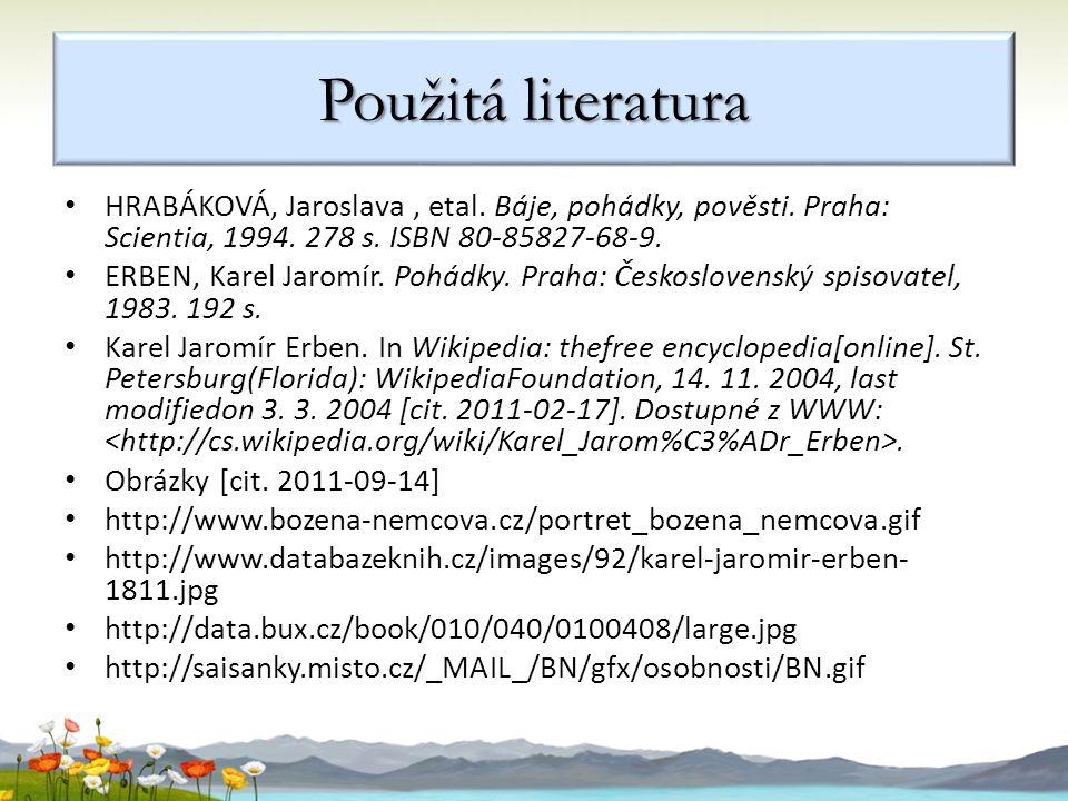 HRABÁKOVÁ, Jaroslava, etal.Báje, pohádky, pověsti.